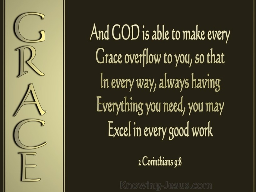 2 Corinthians 9-8 God Is Able To Make Grace Overflow